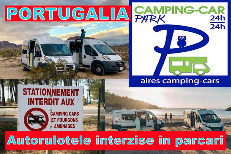 Portugalia: Autorulotele interzise în parcări, campingurile limitate la 2/3 din capacitate