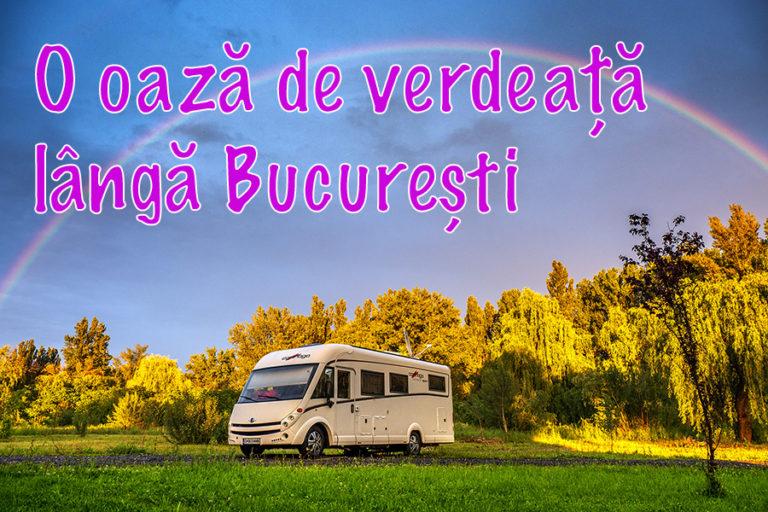 O oază de verdeață lângă București – camping Belvedere