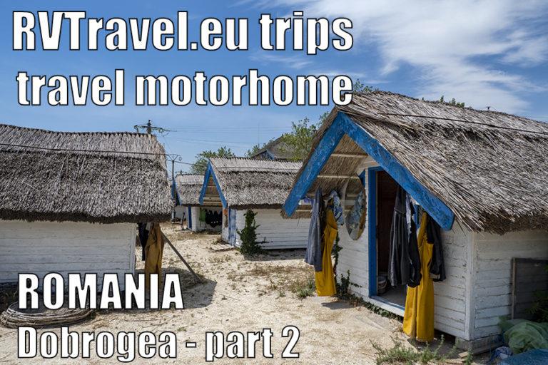 RVTravel.eu trips – Dobrogea, România, partea 2