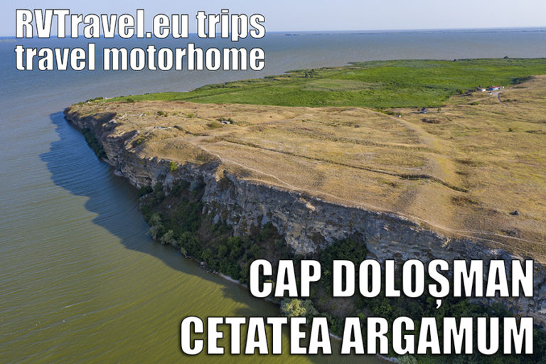 RVTravel.eu trips – Dobrogea, România – Capul Doloșman și Cetatea Argamum