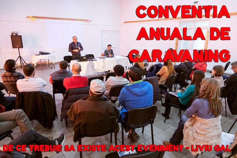 De ce trebuie să existe Convenția Anuală de Caravaning din România