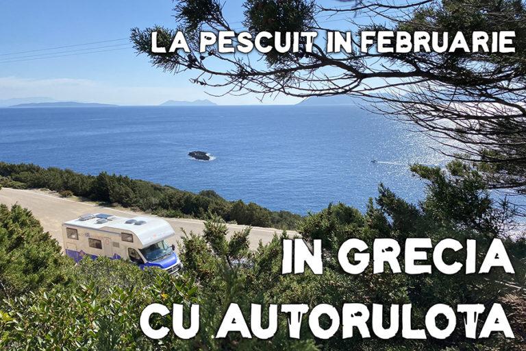 La pescuit în februarie 2020, în Grecia cu autorulota