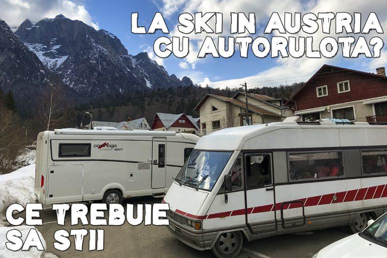 Vrei să mergi cu autorulota în Austria? Ce trebuie să știi!